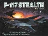 F-117 STEALTH IN ACTION - AIRCRAFT NO. 115