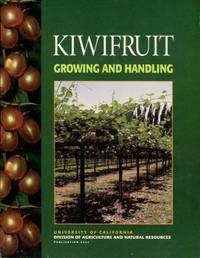Kiwifruit: Growing And Handling