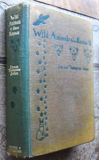 WILD ANIMALS I HAVE KNOWN And 200 Drawings by Ernest Thompson Seton - Hardcover - 1914 - from Journobooks (SKU: 004335)