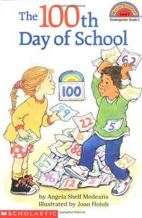 The 100th Day of School (Hello Reader! Level 2)