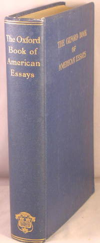 the oxford book of american essays 1914 This collection of literature attempts to compile many of the classic, timeless works that have stood the test of time and offer them at a reduced, affordable price, in an attractive volume so that everyone can enjoy them.