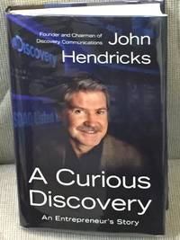 A Curious Discovery, an Entrepreneur's Story