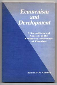 Ecumenism and Development: A Socio-Historical Analysis of the Caribbean Conference of Churches