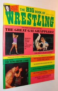 The Big Book of Wrestling, July 1973 *The Great Gal Grapplers* by Contributors, Multiple - 1973