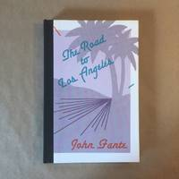 The Road to Los Angeles by Fante, John - 1985