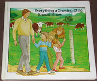 image of Everything a Growing Child Should Know