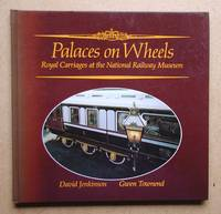 Palaces on Wheels: Royal Carriages at the National Railway Museum.