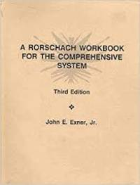 A Rorschach Workbook for the Comprehensive System Third Edition