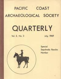Pacific Coast Archaeological Society Quarterly Special Sepulveda Rancho  Number