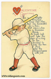 Valentine Greetings. I'm a mighty muscular Base Ball Man And I'm fascinated by a Fan