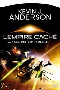 La Saga des sept Soleils, Tome 1: L'Empire caché