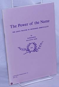 image of The Power of the Name; The Jesus Prayer in Orthodox Spirituality