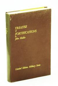 Treatise of Fortifications