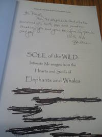 image of Soul of the Wild; Intimate messages from the Hearts and souls of Elephants and Whales