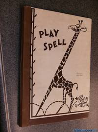 Play Spell (Mechanical) 1945 by Dick Dever - First Edition 1st Printing (and - 1945 - from A Castle of Books and Biblio.com