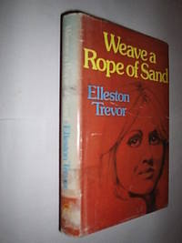 Weave A Rope Of Sand
