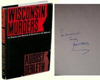 Wisconsin Murders: An Enquiry into Mayhem and Homicide in the Midwest