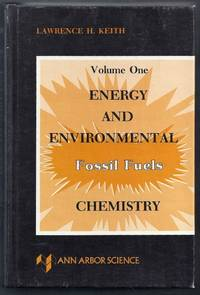 Energy and Environmental Chemistry. Volume One. Fossil Fuels