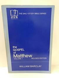 image of .The Gospel of Matthew: Vol. 1, Chapters 1-10 (The Daily Study Bible Series, Revised Edition)