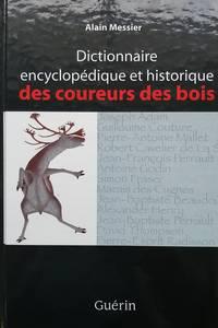 image of Dictionnaire encyclopédique et historique des coureurs des bois
