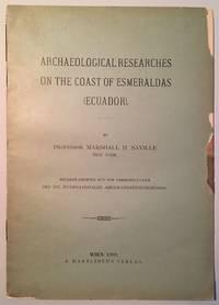 ARCHAEOLOGICAL RESEARCHES ON THE COAST OF ESMERALDAS (ECUADOR)