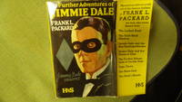 Further adventures of Jimmie Dale, The Jimmie Dale Returns, BRITISH EDITION, with mans handsome face with black eye mask in Black TUX white shirt On Dustjacket  A precursor to Zorro, The Shadow and Batman.