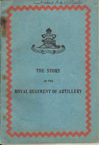 The Story of the Royal Regiment of Artillery