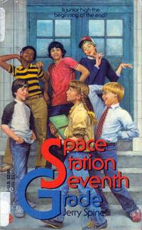 Space Station Seventh Grade by  Jerry Spinelli - Paperback - 1984-08-01 - from Kayleighbug Books and Biblio.com