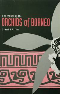 A checklist of the orchids of Borneo