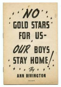 image of No Gold Stars For Us - Our Boys Stay Home!