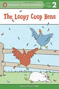 The Loopy Coop Hens Penguin Young Readers   Level 2 Quality