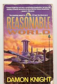 A REASONABLE WORLD
