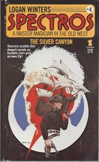 The Silver Canyon (Spectros Series, No 4)