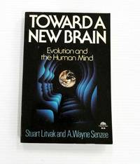 image of Toward A New Brain Evolution and the Human Mind