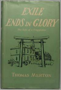 Exile Ends in Glory: The Life of a Trappistine -- Mother M. Berchmans, O.C.S.O.