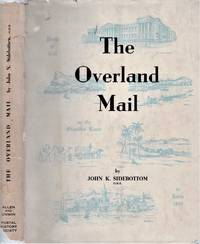 The Overland Mail. A postal historical study of the mail route to India.