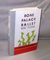 Bone Palace Ballet: New Poems. by  Charles Bukowski - Paperback - 1997. 157423028x - from Gregor Rare Books (SKU: 26817)