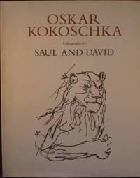 Saul and David with 41 lithographs by Oskar Kokoschka