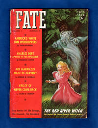 image of Fate Magazine - True Stories of the Strange, The Unusual, The Unknown / Fall, 1948 / The Red River Witch; Charles Fort: Thor Heyerdahl; Phantom Lights of Nevada (Kenneth Arnold); Valley of Never-Come-Back; America's Most Famous Ghost Story; Flying Jigsaw Puzzle; Temple Girls of India; The Black Art; Two Girls, One Body; The Devil; ESP events