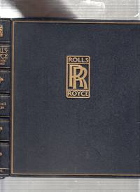 image of Rolls Royce: The Classic Elegance (1/200 only of the signed, limited edition in fine binding)
