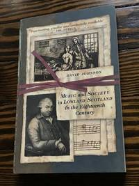 Music and Society in Lowland Scotland in the Eighteenth Century (2nd Edition)