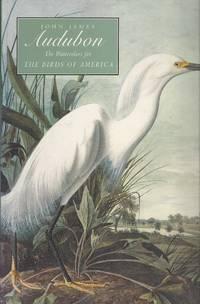 John James Audubon The Watercolors for the Birds of America