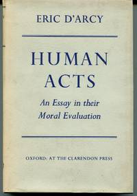 Human Acts. An Essay in their Moral Evaluation.