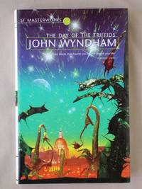 image of The Day of the Triffids: SF Masterworks Volume X