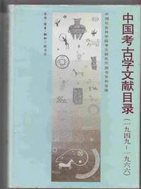 An Index to the Literature of Chinese Archaeology (1949 - 1966) : a  Bibliography