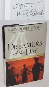 Dreamers of the Day a novel [signed]