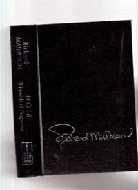 Noir:  Three ( 3 ) Novels of Suspense --- Someone is Bleeding ---with Fury on Sunday ---with Ride the Nightmare ---an Omnibus Edition  ---by Richard Matheson -a Signed Copy