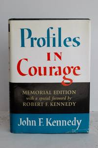 Profiles in Courage by John F. Kennedy - Hardcover - New York, Harper & Row, Memorial Edition 1964. - (1964) - from YJS BOXES OF BOOKS (SKU: biblio 692)