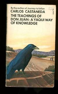 Teachings of Don Juan a Yaqui Way of Knowledge