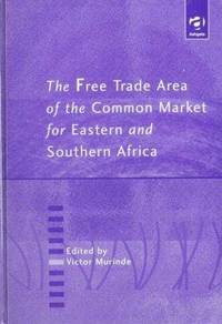 The Free Trade Area of the Common Market for Eastern and Southern Africa